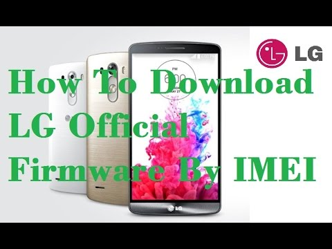 How To Download LG Firmware By IMEI - PAKFONES
