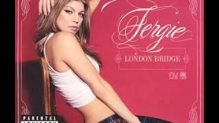 Fergie   London Bridge oh shit  HQ