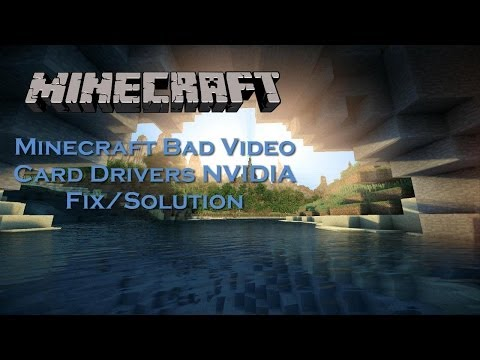 Minecraft Bad Video Card Driver Fix NVIDIA Detailed Installation Windows 10/8.1/8/7/Vista/XP