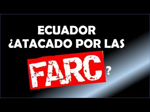 Ecuador ¿atacado por las FARC?