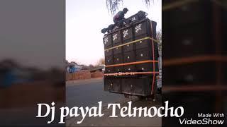 Dj payal Telmocho power of  Bass