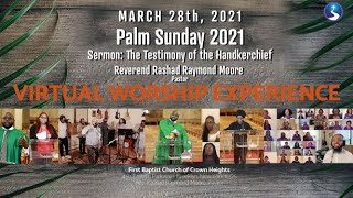 March 28th, 2021: Palm Sunday Virtual Worship Service