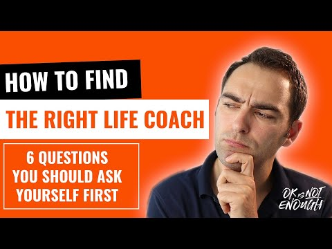How to find the right life coach for you - 6 Questions you should ask yourself first 0