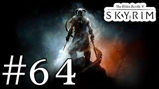 Skyrim Прохождение #64 - Пророк