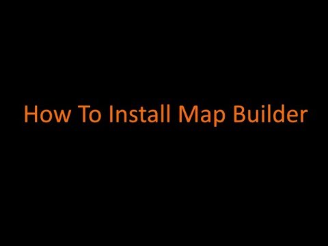 How To Install Map Builder - VideoRuclip