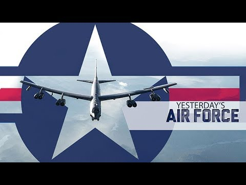 Yesterday's Air Force: Strategic Bombers