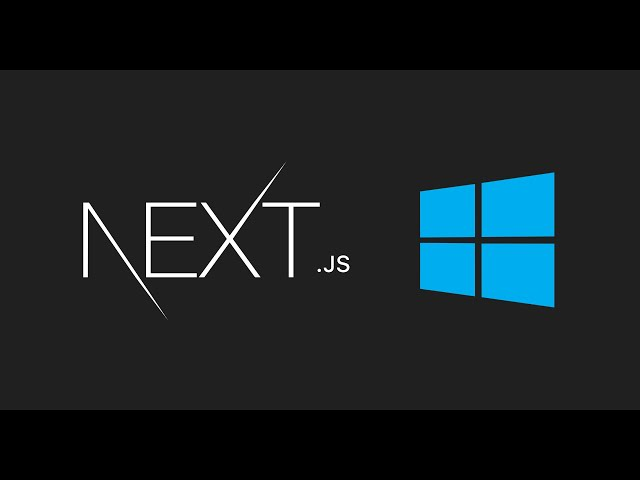 How to Install Next.js App on Windows | Getting Started