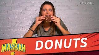 Panelando: Fazendo donuts deliciosos - MasBah! - 01/12/18