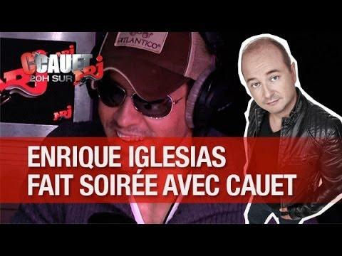 Cauet et Enrique Iglesias tapent soirée chez une anglaise !  - C'Cauet sur NRJ