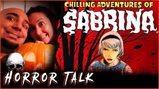 The Chilling Adventures of Sabrina & Pumpkin Carving  💀 Horror Talk #029