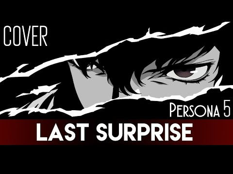 """""""Last Surprise"""" -  Persona 5 (Cover by Sapphire)"""