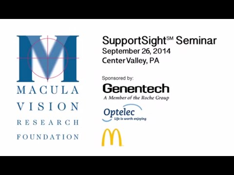 Lehigh Valley SupportSight Seminar - Macula Vision Research Foundation