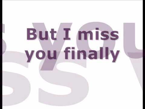 Trademark-Miss You Finally (with Lyrics)