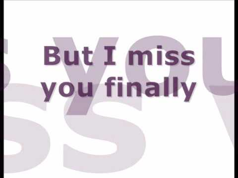 Trademark-Miss You Finally (with Lyrics)