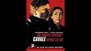 Trilogie (Un couple épatant/Cavale/Après la vie) Lucas Belvaux