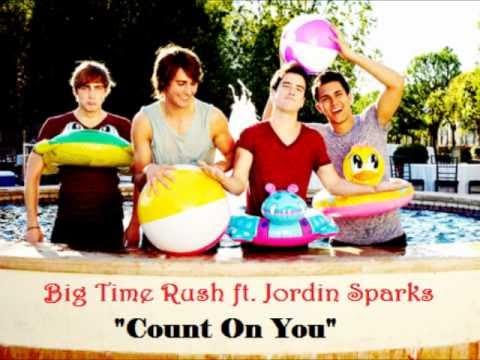 Big Time Rush ft. Jordin Sparks - Count On You (Lyrics)