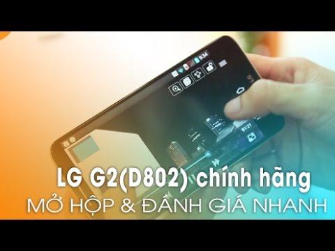 LG G2 (D802) chính hãng Vàng Champagne: Mở hộp và trên tay!