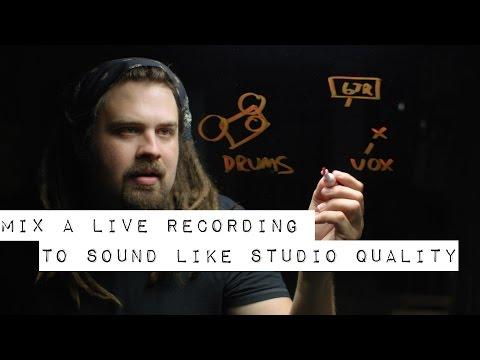 How to Mix a Live Recording to Sound Like Studio Quality (Ha