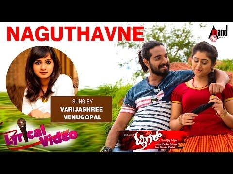 Trigger Kannada Lyrical Video HD 2016  Naguthavne   Sung By: Varijashree Venugopal   Chethan,Jivika