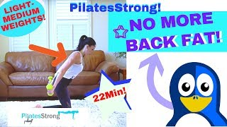 💪Strong Arms & Back!  Get Rid of Back Fat & Tricep Flab with Pilates Strong!💪