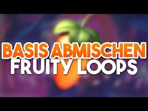 BASIS ABMISCHEN - Fruity Loops Tutorials