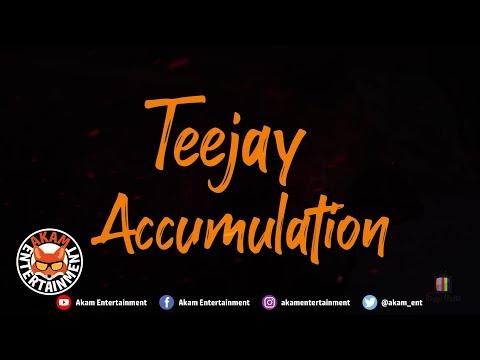 TeeJay - Accumulation [Official Lyric Video]