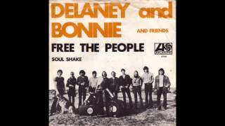 Watch Delaney  Bonnie Free The People video