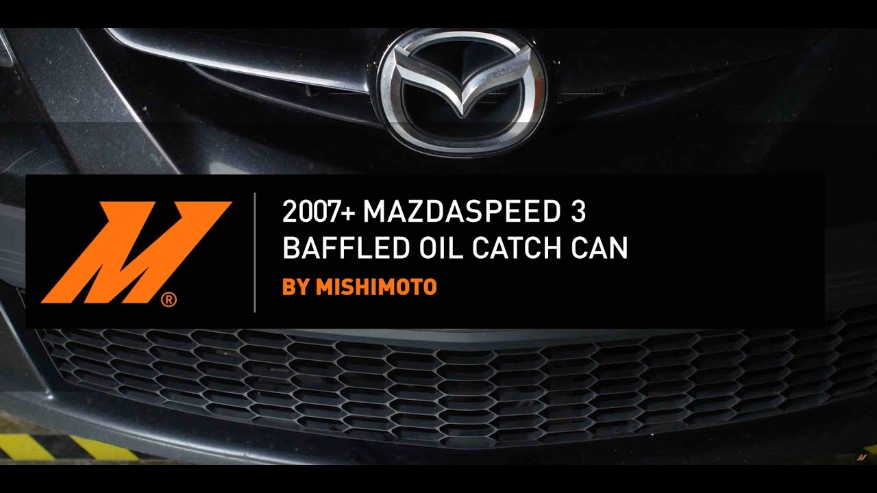 2007+ Mazdaspeed 3 Baffled Oil Catch Can Installation by Mishimoto