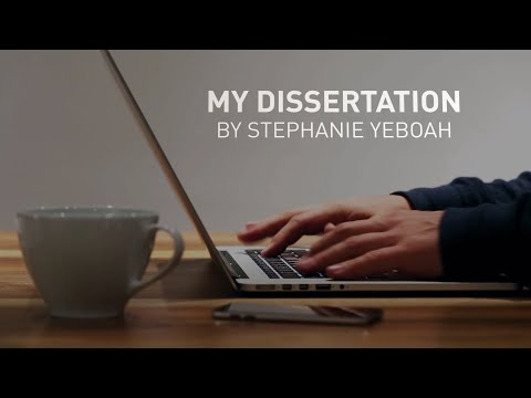 My Dissertation: By Stephanie Yeboah