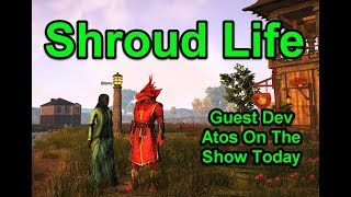 SotA Life - Special Guest Dev Atos - !Giveaway - Shroud of the Avatar - Join Us