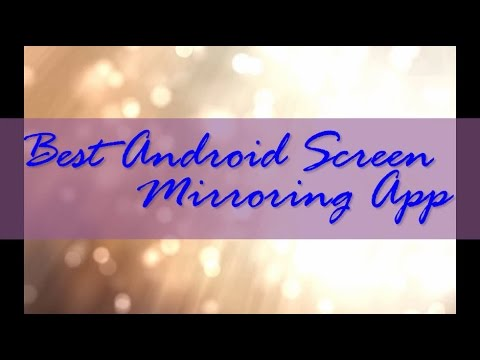 Sent Best Android Screen Mirroring App