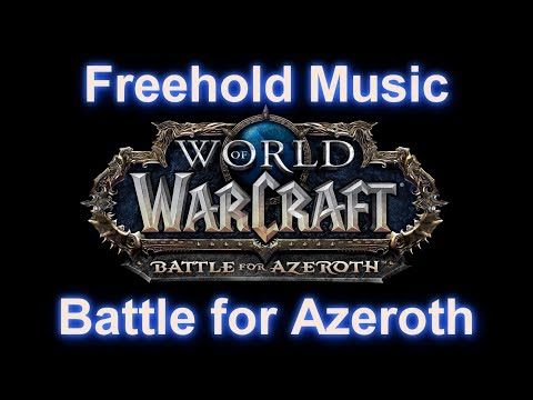 Freehold Music (Dungeon Music) - WoW Battle for Azeroth Music | 8.01 Music