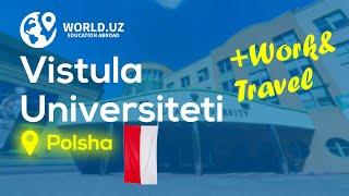 Vistula University WORLD UZ bilan Polshaning top universitetida o qish imkoniyati