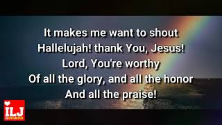 When I Think About The Lord [Lyrics] Shane and Shane | ILOVEJESUSMUSIC