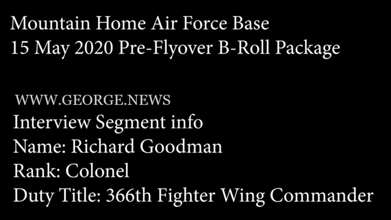12 May 2020 Pre-Flyover B-Roll Package, MOUNTAIN HOME AIR FORCE BASE, ID