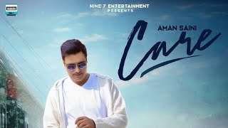 Care Aman Saini Free MP3 Song Download 320 Kbps