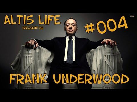 ALTIS LIFE - Staffel: 1 - [004] - Frank Underwood