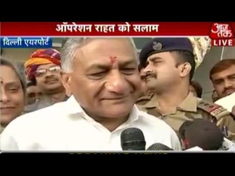 VK Singh Returns After Successful Operation Raahat