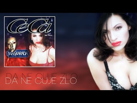 Ceca - Da ne cuje zlo - (Audio 1997) HD