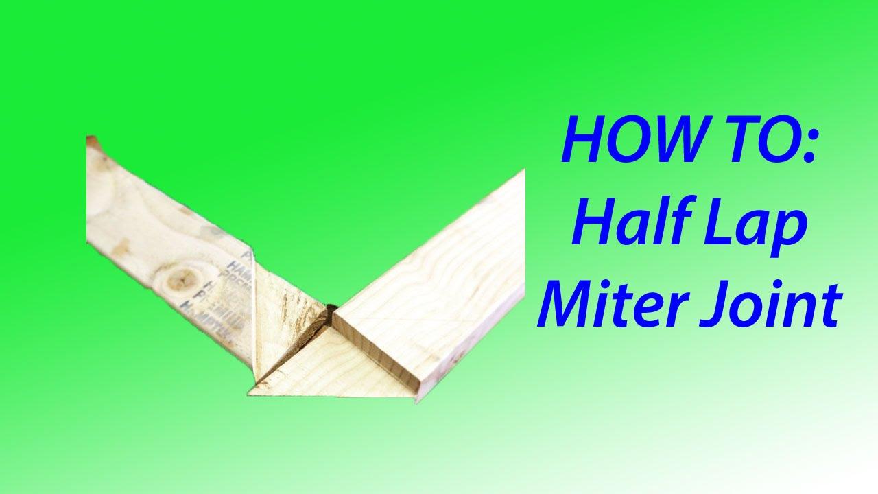 Half Lap Miter Joint