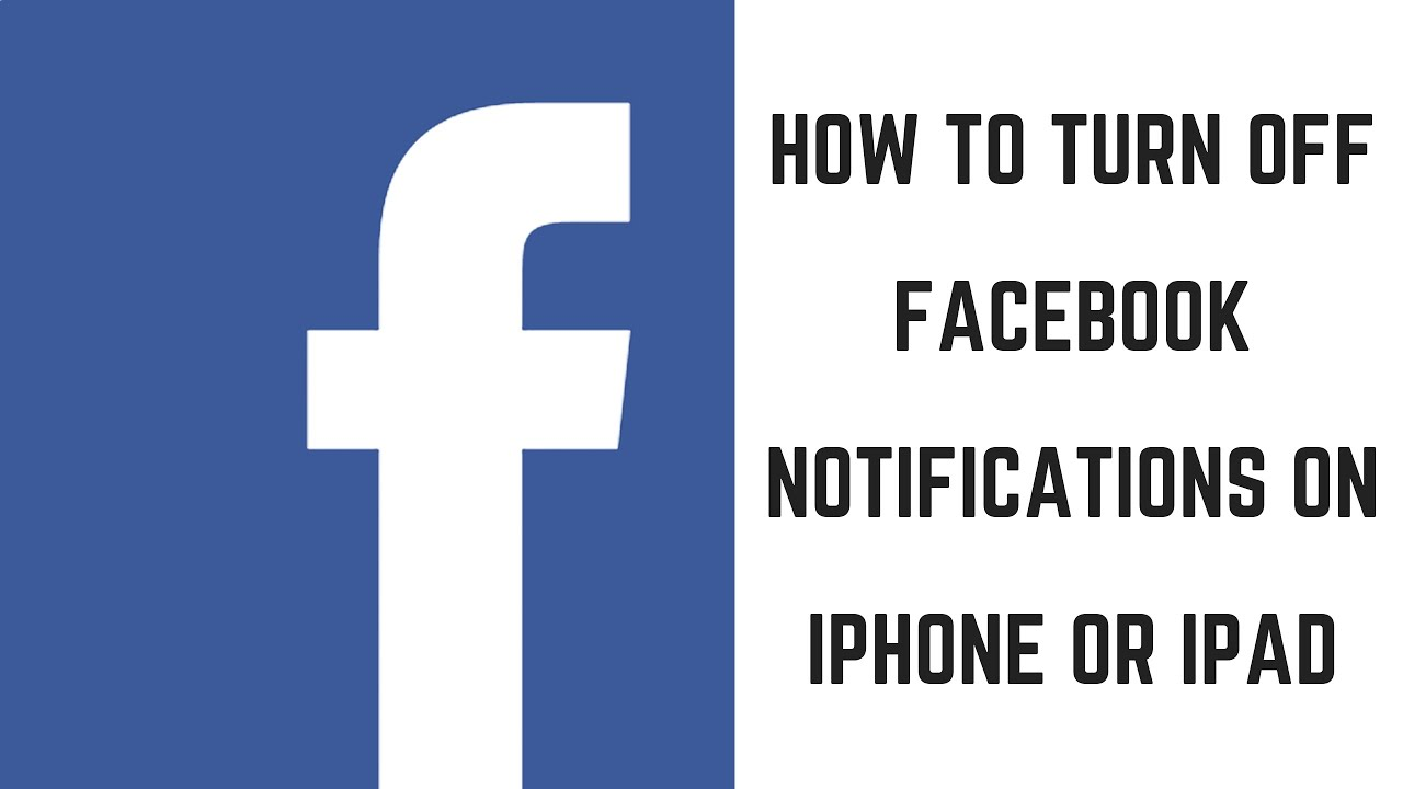 How to Turn Off Facebook Notifications on iPhone or iPad