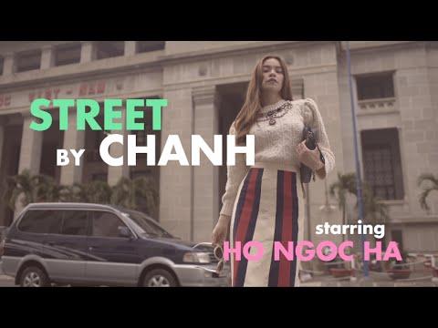 Hồ Ngọc Hà STREET STYLE FASHION VIDEO (Street by Chanh)