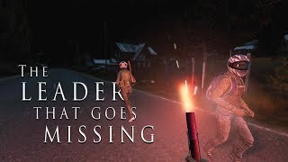 The Leader that Goes Missing... - DayZ 0.63