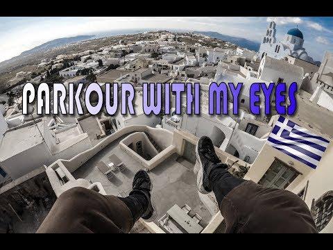 Parkour Through My Eyes (Santorini)