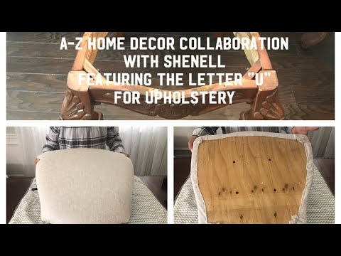 A-Z Home Decor Collab with Shenell #DIY Upholstered Chairs