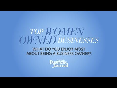 "Top Women Owned Businesses - 2017 - Video #1 ""What do you enjoy most about being a business owner?"""