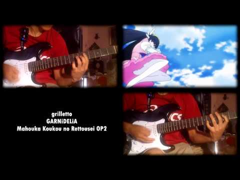 Mahouka Koukou no Rettousei OP2 - grilletto (Guitar Cover)