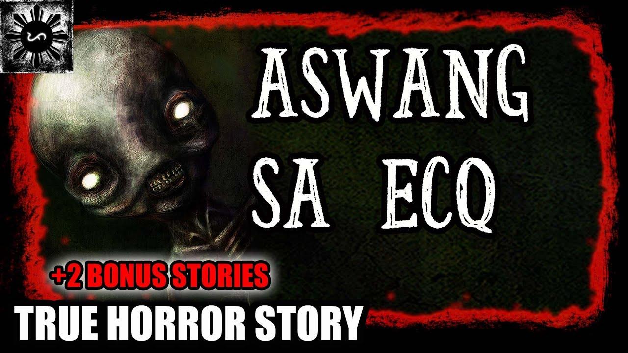 Download ASWANG SA ECQ | TAGALOG HORROR STORY | (TRUE HORROR STORY)