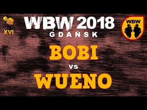 bitwa WUENO vs BOBI # WBW 2018 Gdańsk (1/8) # freestyle battle