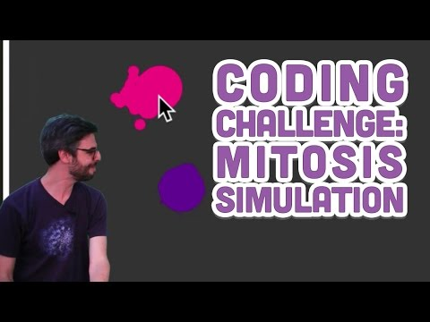Coding Challenge #6: Mitosis Simulation with p5.js